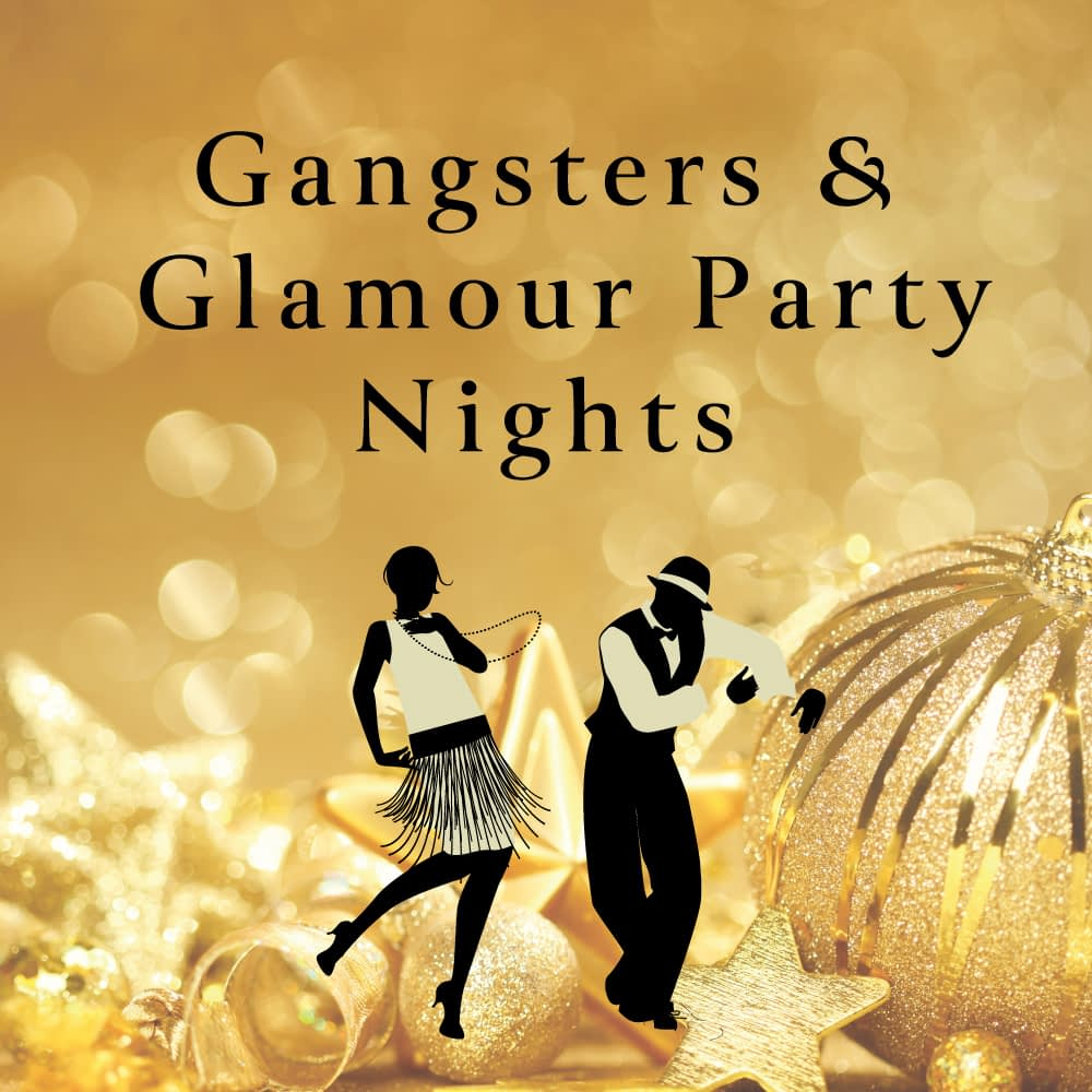 Gangsters & Glamour Party Nights  at Oakridge Golf Club