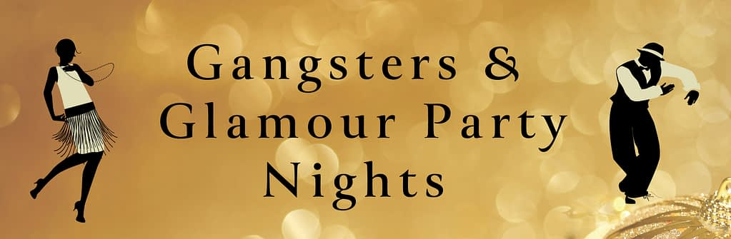 Gangsters & Glamour Party Nights at Oakridge Gof Club